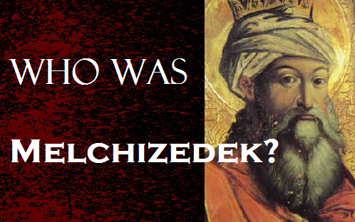Image result for melchizedek